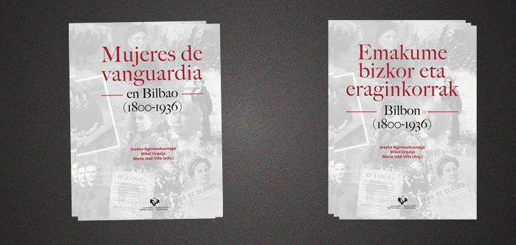 """""""Mujeres de vanguardia en Bilbao, 1800-1936"""""""