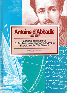 Antoine d´Abbadie: explorateur scientifique